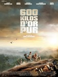 600 kilos d'or pur's poster (Eric Besnard)