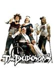 The Dudesons's poster ()