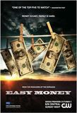 Easy Money's poster ()