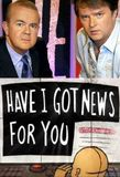 Have I Got News for You's poster ()