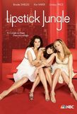 Lipstick Jungle's poster ()