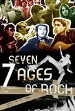 Seven Ages of Rock's poster ()