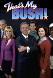 That's My Bush!'s poster (Trey ParkerMatt Stone)