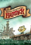The Marvelous Misadventures of Flapjack's poster (Thurop Van Orman)