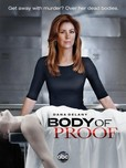 Body of Proof's poster (Christopher Murphey (Creator)Nathan HopeNelson McCormickJohn Polson)