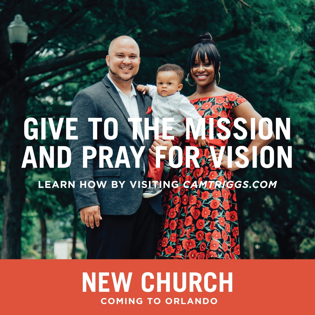 New Church Coming to Orlando: Give to the Mission. Pray for Vision.