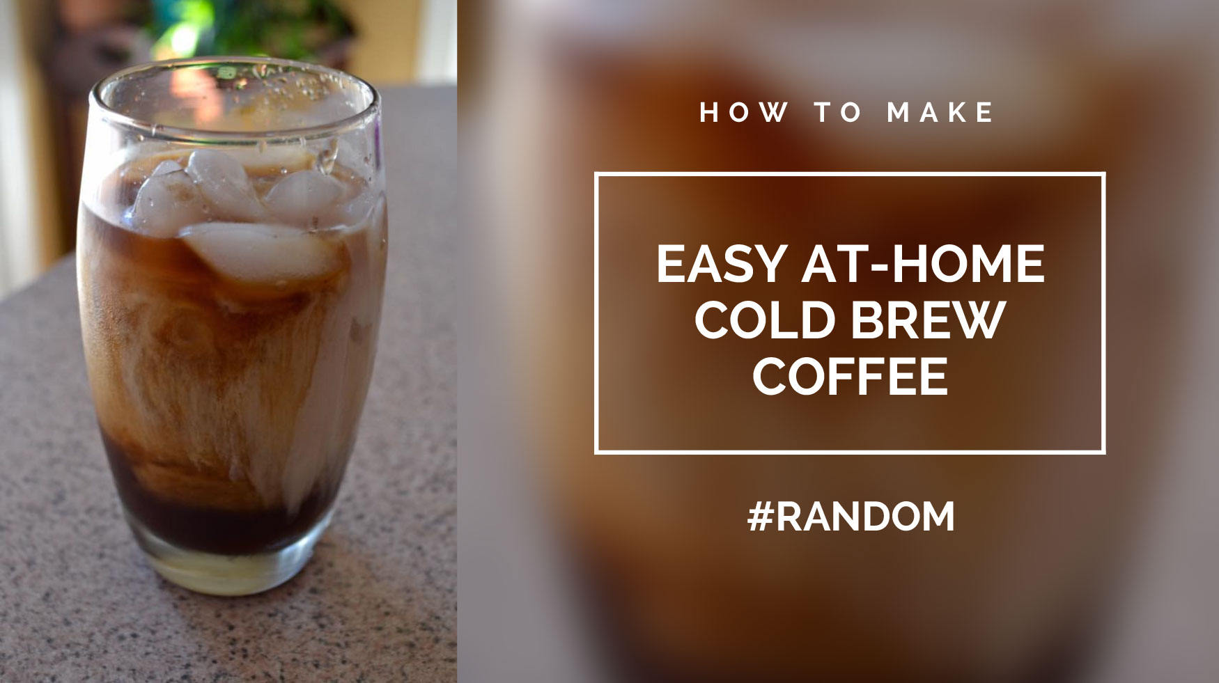 Easy At-Home Cold Brew Coffee