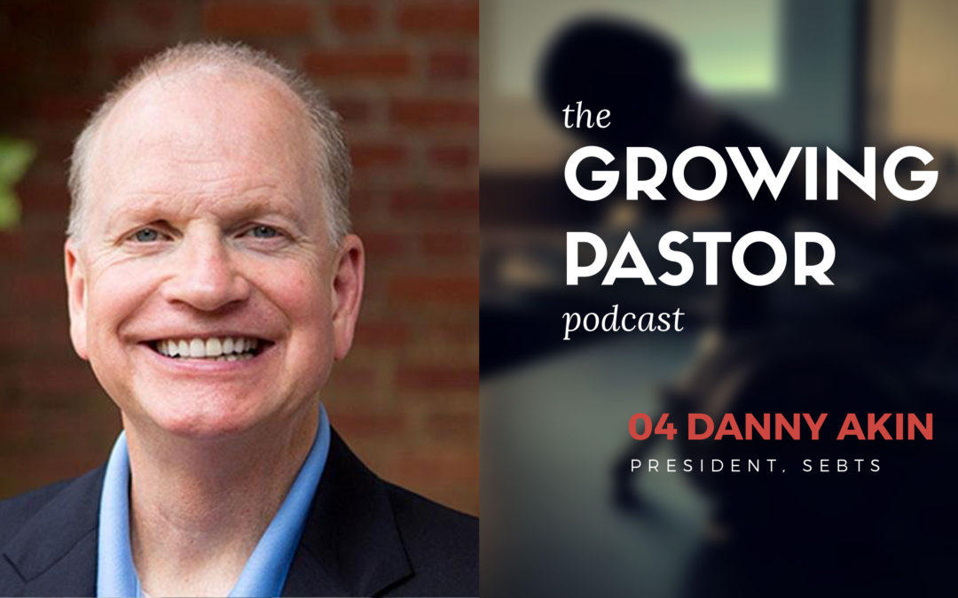 Dr. Danny Akin on missions, preaching, and pastoral ministry