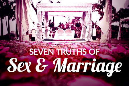 Seven truths about sex and marriage