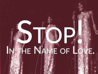 'Stop! In the Name of Love'