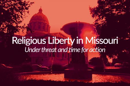 Proposing a religious liberty bill for Missouri