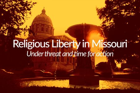 Religious liberty challenge facing Missouri Baptists, faith groups