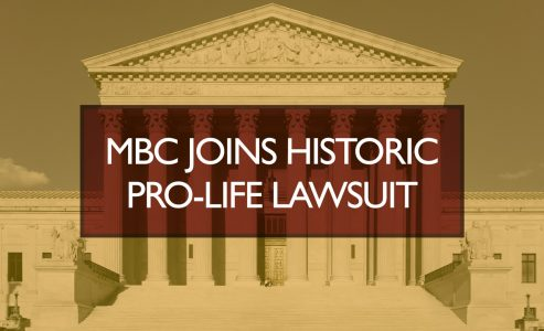 MBC joins historic pro-life lawsuit
