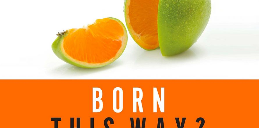 'I was born this way' countered by MBTS prof.