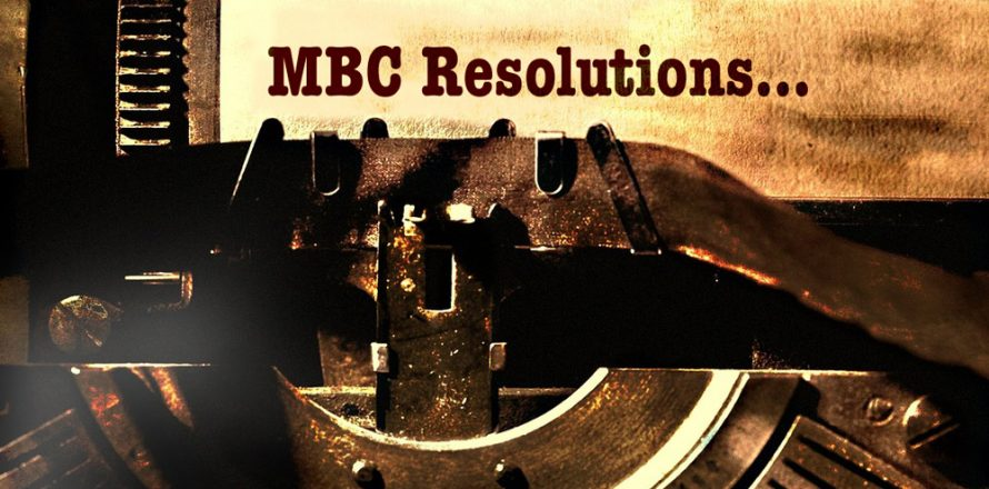 Proposed Resolutions for MBC Annual Meeting Needed by October 1
