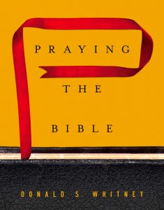 BOOK REVIEW: Praying through the Word of God