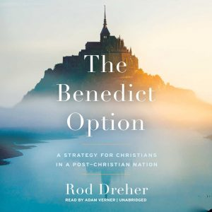 Considering the 'Benedict Option'