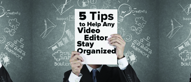 10 Must-Read Articles on Video Editing: Video Editing Organization