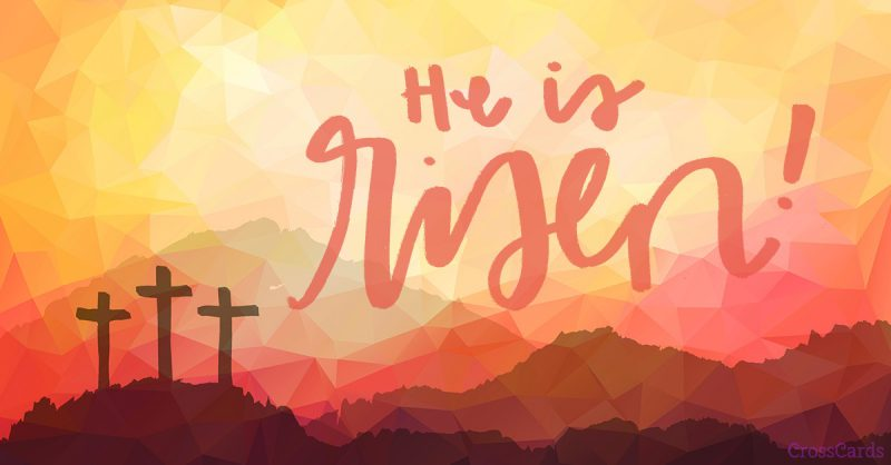 Sunrise over three crosses with the truth: He is Risen