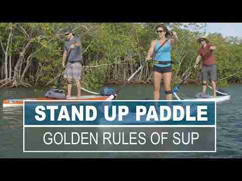 The Golden Rules of Stand Up Paddling