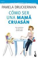Como ser una mama cruasan www.peliculasdelrio.cl