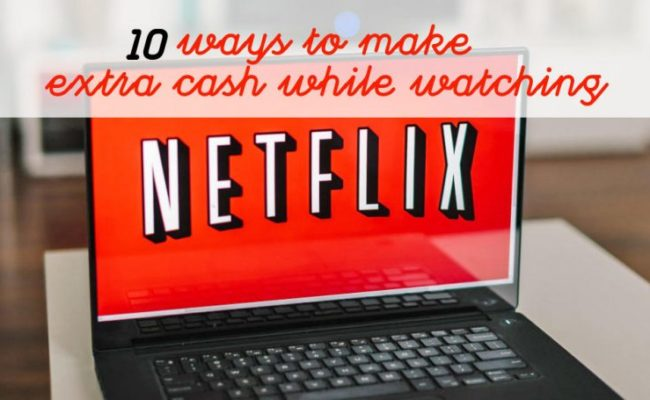 Ways To Make Money Watching Netflix Cover