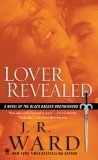 Lover Revealed (Black Dagger Brotherhood, Book #4)