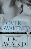 Lover Awakened (Black Dagger Brotherhood, Book #3)