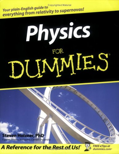 Physics For Dummies (For Dummies (Math & Science))
