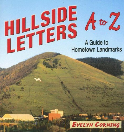 Hillside Letters: A Guide to Hometown Landmarks