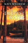 Deepest Water