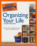 The Complete Idiot's Guide to Organizing your Life, 4th Edition (The Complete Idiot's Guide)