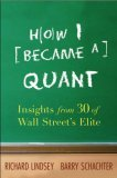 How I Became a Quant: Insights from 30 of Wall Street's Elite