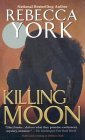 Killing Moon (Moon series, Book 1)
