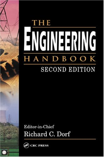 The Engineering Handbook, Second Edition (Electrical Engineering Handbook Series)