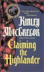 Claiming the Highlander (Brotherhood/ MacAllister Series, Book #2)
