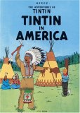Tintin in America (The Adventures of Tintin)