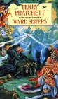 Wyrd Sisters: A Discworld Novel (Paperback)
