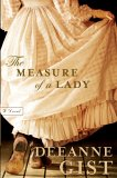 The Measure of a Lady: A Novel