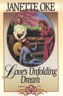 Love's Unfolding Dream (Love Comes Softly S.)