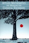 Applied Mathematics for Chemical Engineers (Wiley Series in Chemical Engineering)