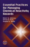 Essential Practices for Managing Chemical Reactivity Hazards (Ccps Concept Book)