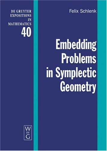Embedding Problems in Symplectic Geometry (De Gruyter Expositions in Mathematics)