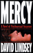 Mercy by David L. Lindsey