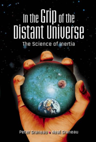 In the Grip of the Distant Universe: The Science of Inertia