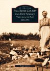 Fall River County and Hot Springs:   Views From The Past   1881-1955   (SD)  (Images of America)