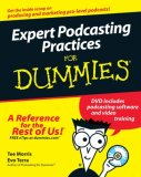 Expert Podcasting Practices For Dummies (For Dummies (Computer/Tech))