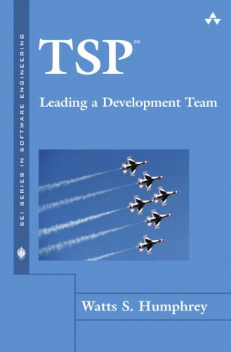 TSP(SM)-Leading a Development Team (SEI Series in Software Engineering)