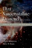 Ultrananocrystalline Diamond: Synthesis, Properties, and Applications