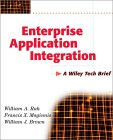 Enterprise Application Integration: A Wiley Tech Brief